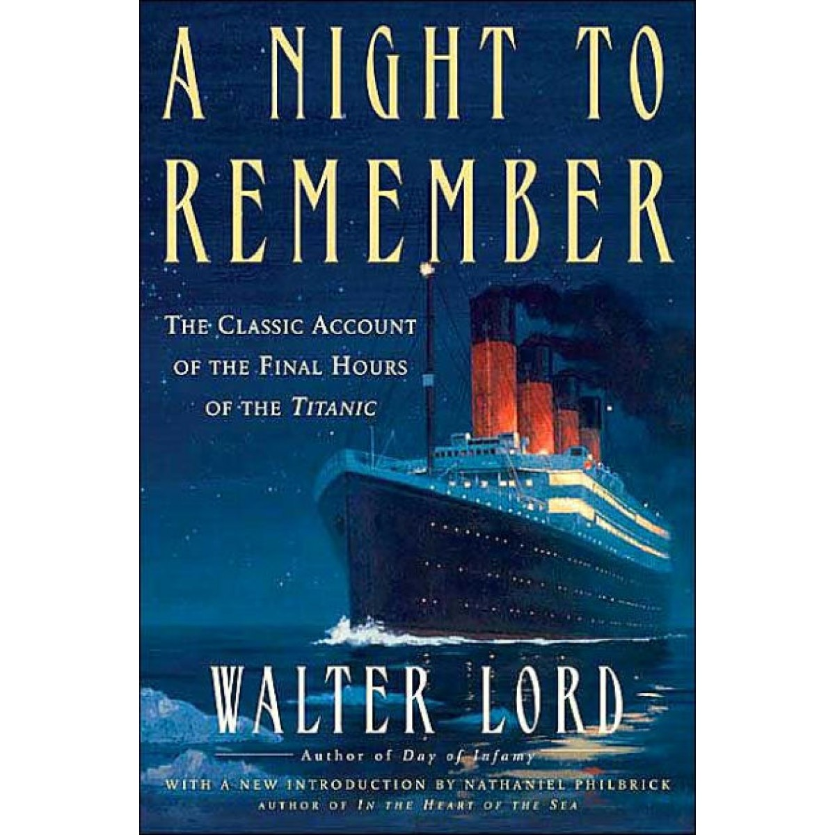 a night to remember by walter lord essay Multiple copies of a night to remember by walter lord a variety of texts dealing with the events on the titanic, including primary and secondary source material - or - access to computer/internet.