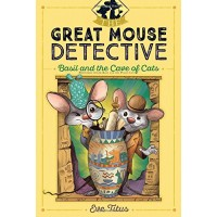 Basil and the Cave of Cats (The Great Mouse Detective #2)