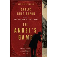 The Angel's Game: A Psychological Thriller (The Cemetery of Forgotten Books #2)