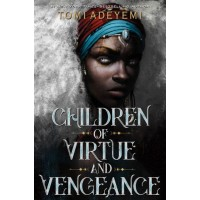 Children of Virtue and Vengeance (Legacy of Orïsha #2) (International Edition)