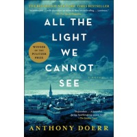 All the Light We Cannot See: A Novel (Paperback)