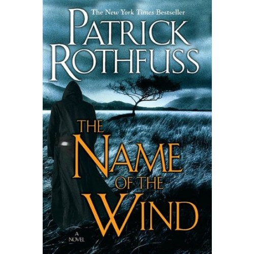 The Name of the Wind: The Kingkiller Chronicle: Day One (The Kingkiller Chronicle #1)