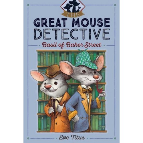 Basil of Baker Street (The Great Mouse Detective #1)