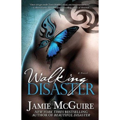 Walking Disaster: A Novel (Beautiful #2)