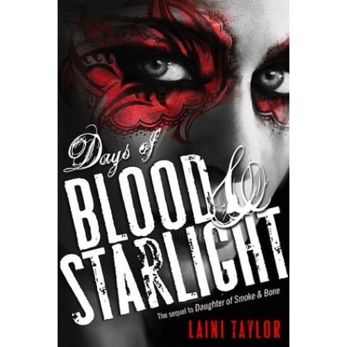 Days of Blood and Starlight (Daughter of Smoke & Bone #2) (International Edition)