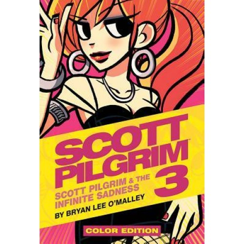 Scott Pilgrim Vol. 3: Scott Pilgrim & the Infinite Sadness (Scott Pilgrim #3) (Color Edition)