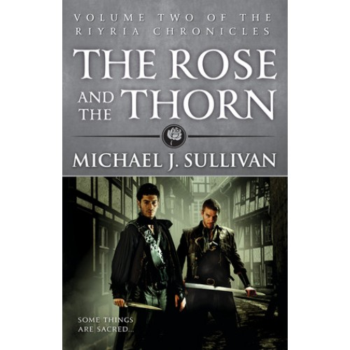 The Rose and the Thorn (The Riyria Chronicles #2)
