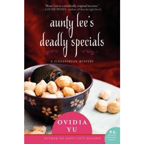 Aunty Lee's Deadly Specials: A Singaporean Mystery (Singaporean Mystery #2)