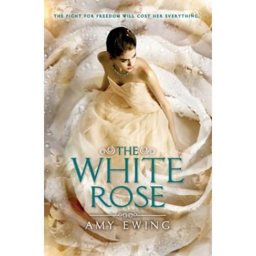 The White Rose (The Lone City #2) (International Edition)