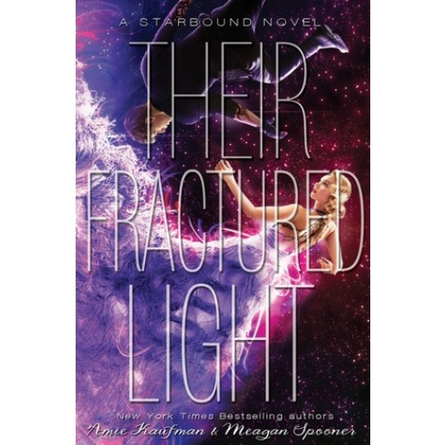 Their Fractured Light (Starbound #3) (Paperback)