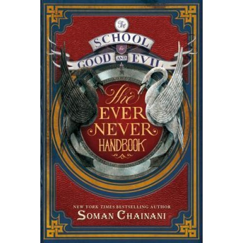 The School for Good and Evil: The Ever Never Handbook (International Edition)