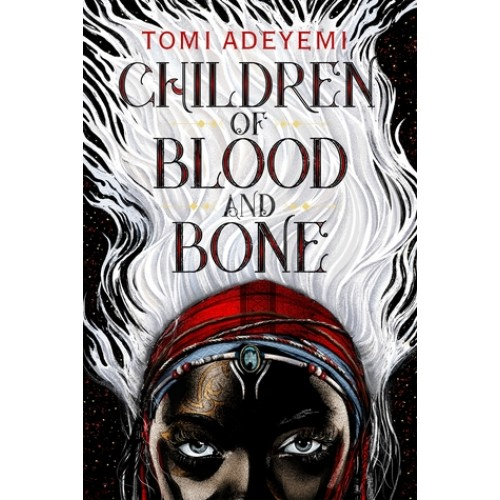Children of Blood and Bone (Legacy of Orïsha #1) (International Edition)