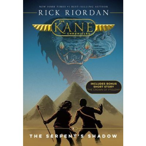 The Serpent's Shadow (Kane Chronicles #3) (Reissue)