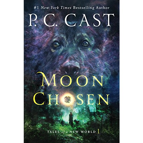 Moon Chosen (Tales of a New World #1) (International Edition)