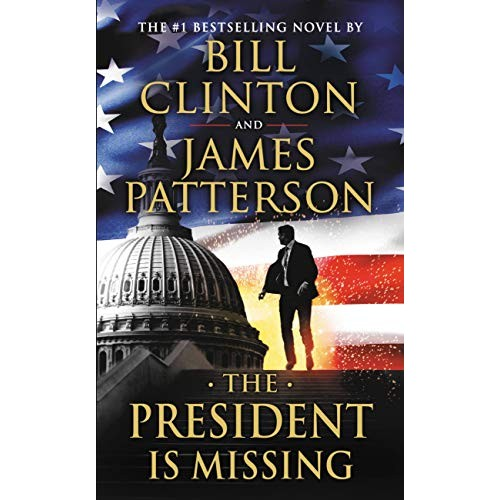 The President Is Missing: A Novel (International Edition)