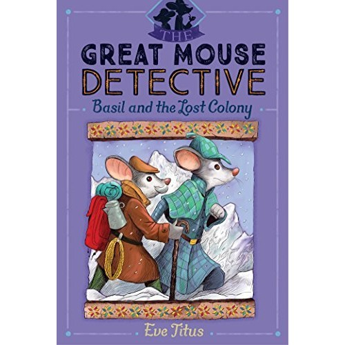 Basil and the Lost Colony (The Great Mouse Detective #5)