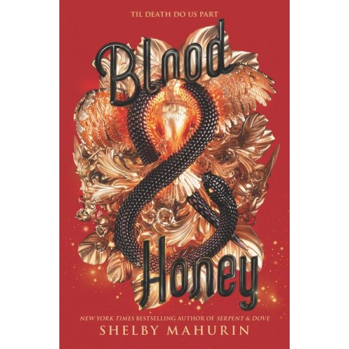 Blood & Honey (Serpent & Dove #2) (SIGNED)