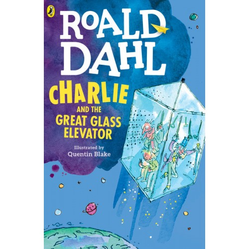 Charlie and the Great Glass Elevator (Charlie Bucket #2)
