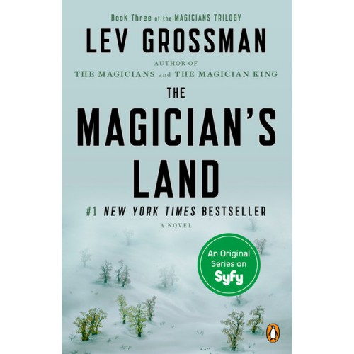 The Magician's Land (The Magicians #3) (Paperback)