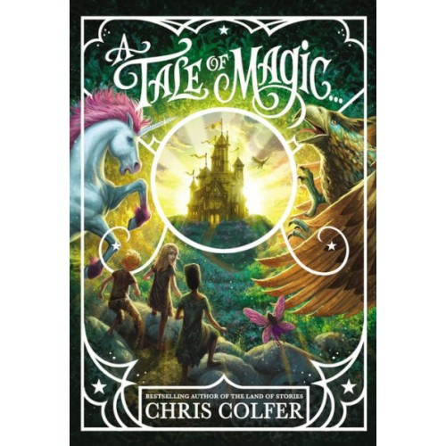 A Tale of Magic... (A Tale of Magic #1) (International Edition)