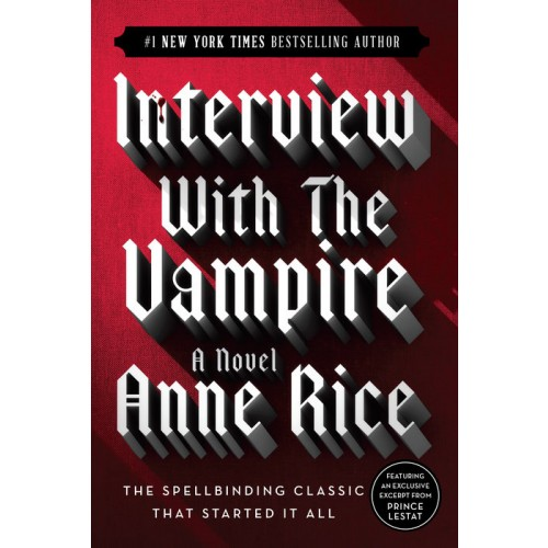 Interview with the Vampire (The Vampire Chronicles #1)