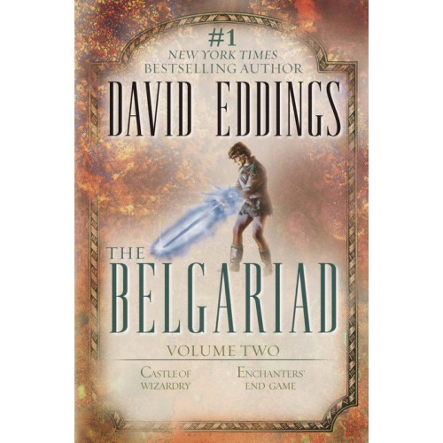 The Belgariad Volume Two: Castle of Wizardry, Enchanters' End Game (The Belgariad #4-5)