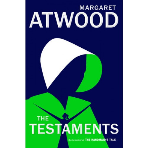 The Testaments: The Sequel to The Handmaid's Tale (The Handmaid's Tale #2)