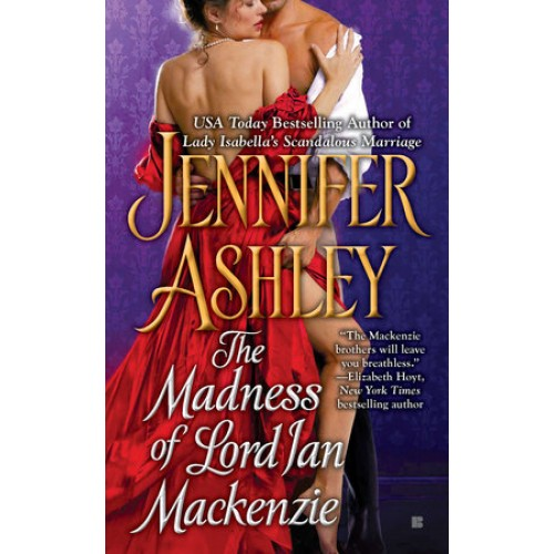 The Madness of Lord Ian Mackenzie (Mackenzies & McBrides #1)