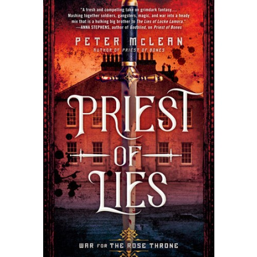 Priest of Lies (War for the Rose Throne #2)