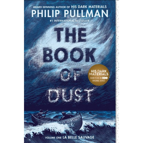 The Book of Dust: La Belle Sauvage (The Book of Dust #1)