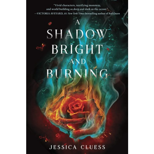 A Shadow Bright and Burning (Kingdom on Fire, Book One) (Export Edition)
