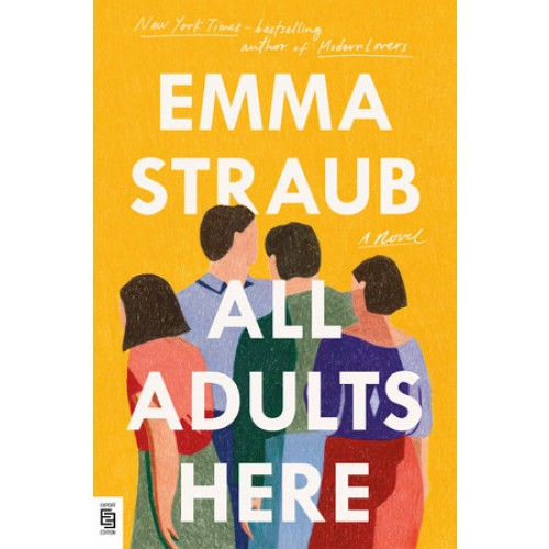 All Adults Here: A Novel (Export Edition)