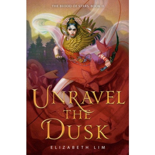 Unravel the Dusk (The Blood of Stars #2) (Export Edition)