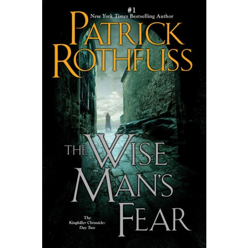 The Wise Man's Fear: The Kingkiller Chronicle: Day Two (The Kingkiller Chronicle #2) (Paperback)