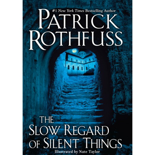 The Slow Regard of Silent Things (Tales from Temerant)