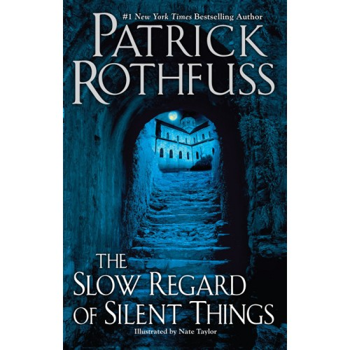 The Slow Regard of Silent Things (The Kingkiller Chronicle #2.5) (Paperback)