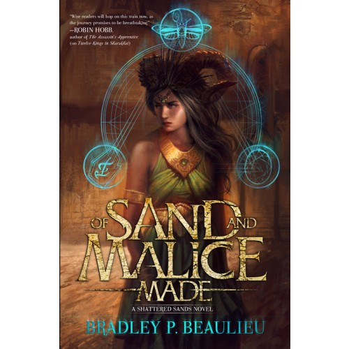 Of Sand and Malice Made (The Song of the Shattered Sands 0.5)