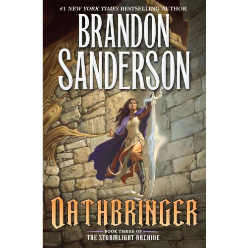 Oathbringer: Book Three of the Stormlight Archive (The Stormlight Archive #3) (International Edition)