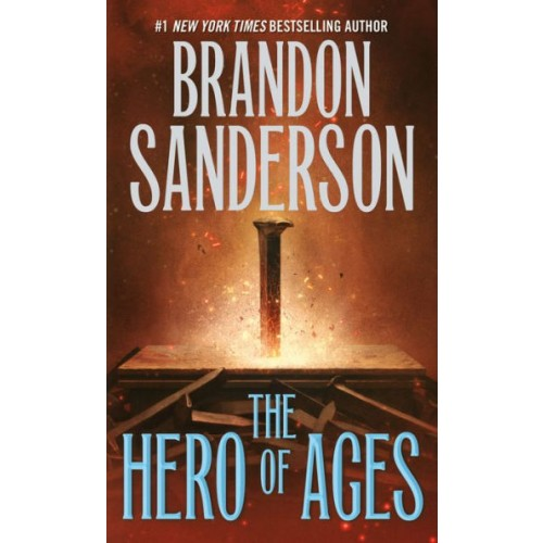 The Hero of Ages: Book Three of Mistborn (Mistborn #3) (Reissue)