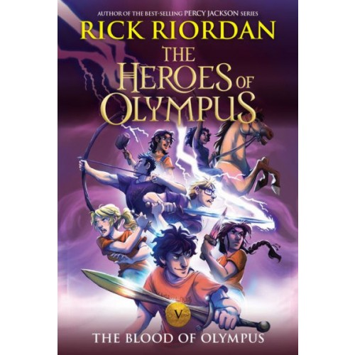 The Heroes Of Olympus, Book Five: The Blood Of Olympus (The Heroes of Olympus #5) (New Cover)