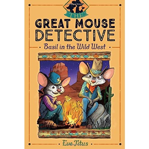 Basil in the Wild West (The Great Mouse Detective #4)