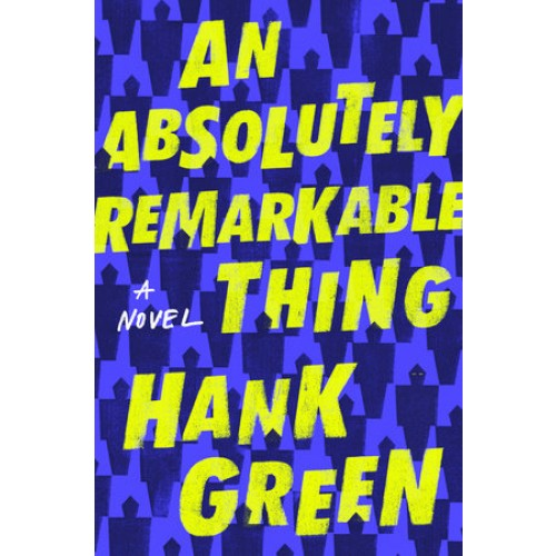 An Absolutely Remarkable Thing: A Novel (Export Edition)