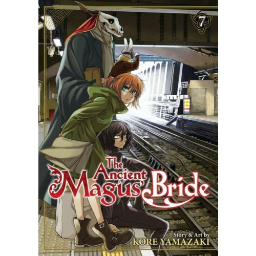 The Ancient Magus' Bride, Vol. 7 (The Ancient Magus' Bride #7)