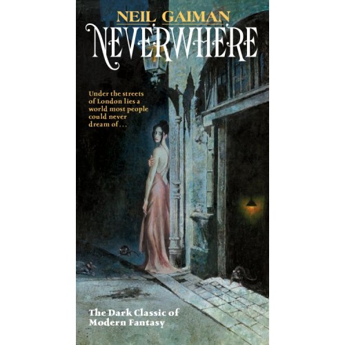 Neverwhere: A Novel (Mass Market Paperback)