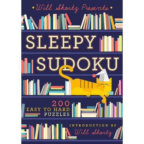 Will Shortz Presents Sleepy Sudoku: 200 Challenging Puzzles