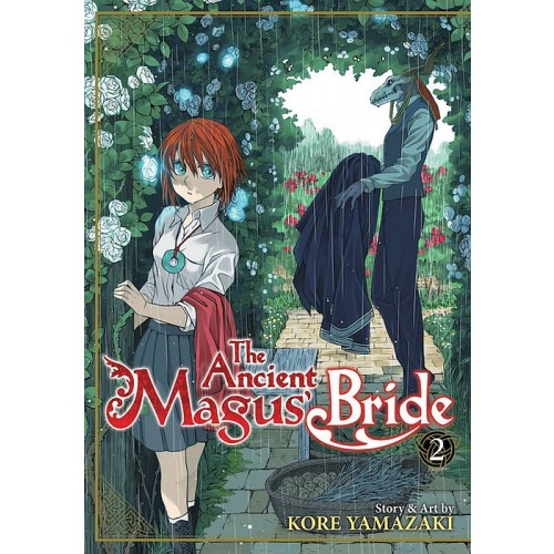 The Ancient Magus' Bride Vol. 2 (The Ancient Magus' Bride #2)