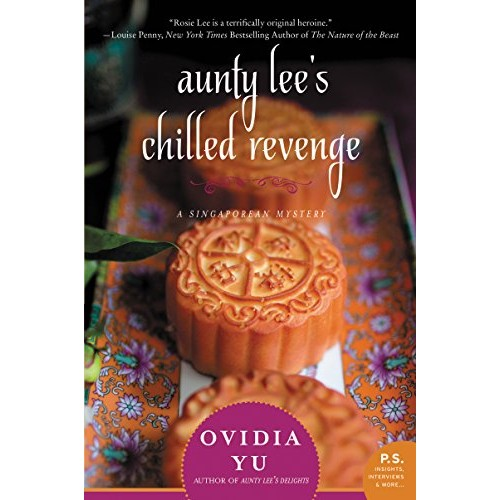 Aunty Lee's Chilled Revenge: A Singaporean Mystery (Singaporean Mystery #3)