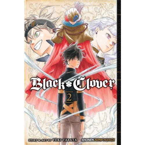 Black Clover, Vol. 2 (Black Clover #2)
