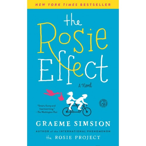 The Rosie Effect (Don Tillman #2) (Paperback)