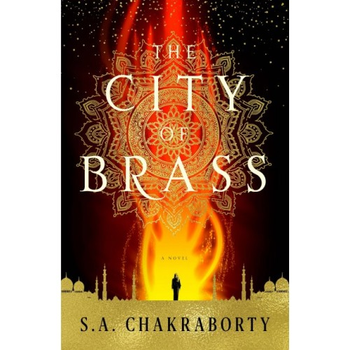 The City of Brass: A Novel (The Daevabad Trilogy #1) (International Edition)